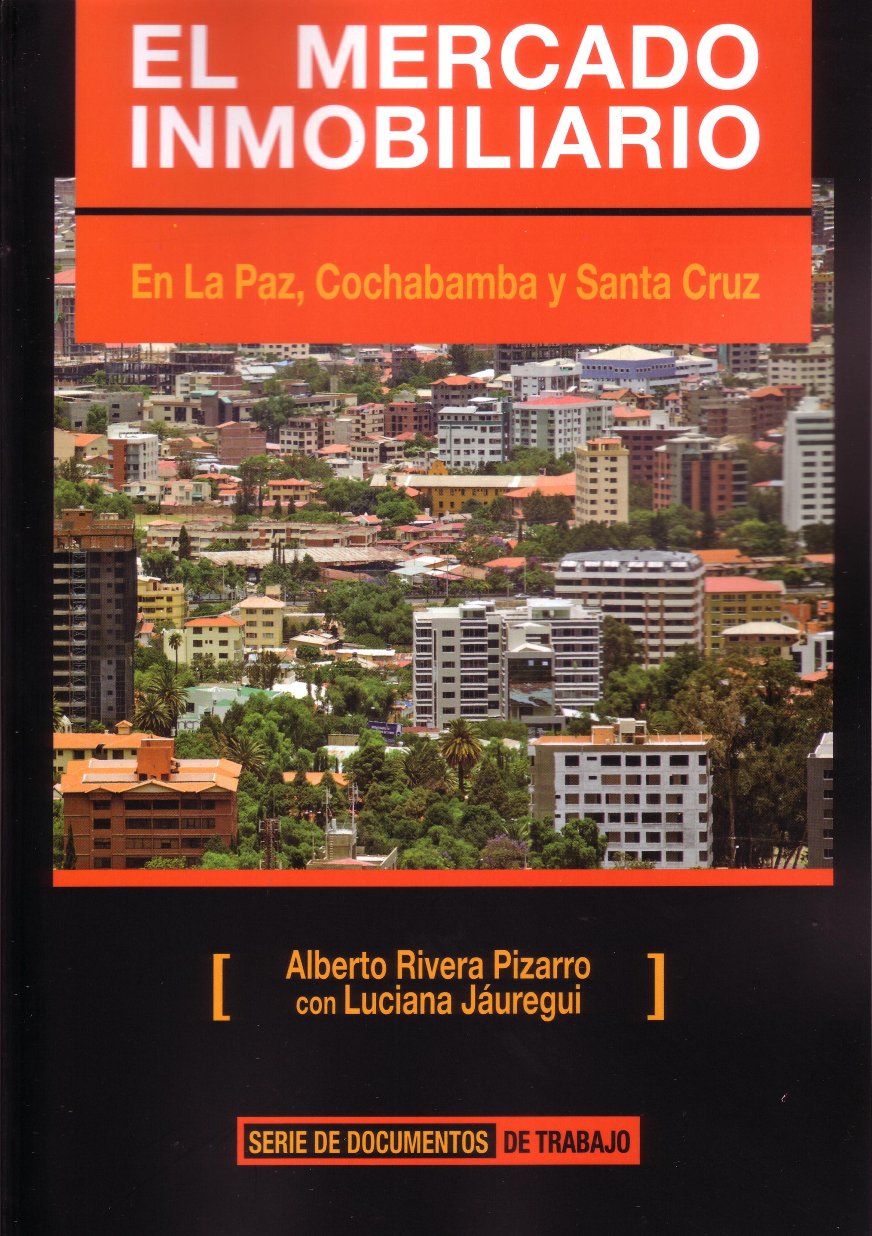 El Mercado Inmobiliario en La Paz, Cochabamba y Santa Cruz